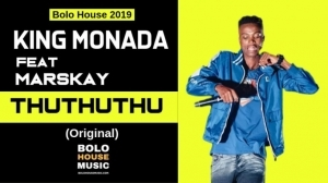 King Monada - ThuThuThu Ft. Marskay